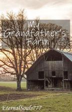 My Grandfather's Farm by DreamRealmReality