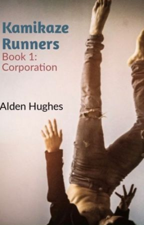 Kamikaze Runners - Corporation by AldenHughes