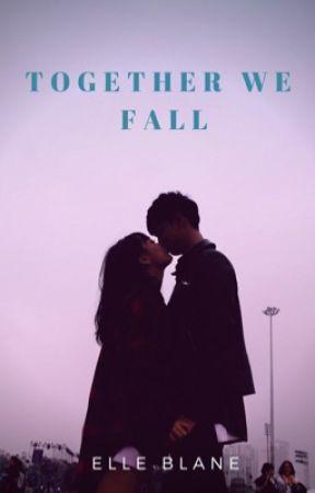 Together We Fall by ElleBlane
