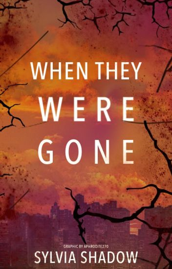 When They Were Gone