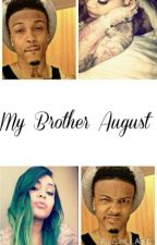 My Brother August by Tasha-e