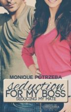 Mated seduction for my boss!! by singer7777