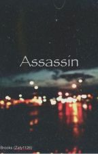 Assassin (A Louis Tomlinson Fanfic) Very slow updates by zaty1126
