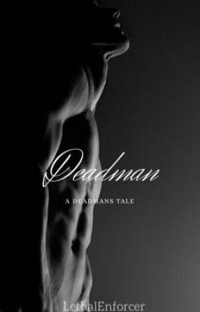 Deadman by LethalEnforcer