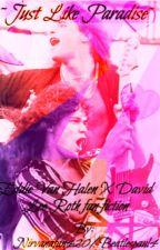 {~𝓙𝓾𝓼𝓽 𝓛𝓲𝓴𝓮 𝓟𝓪𝓻𝓪𝓭𝓲𝓼𝓮~} Eddie Van Halen x David Lee Roth by nirvanafan420
