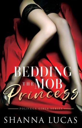 BEDDING THE MOB PRINCESS (Sample Chapter Only) by dsheenx