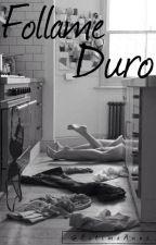Follame Duro [Louis Tomlinson] One-Shot by EstimaAnna
