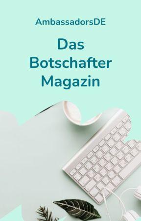 Das Botschafter-Magazin by AmbassadorsDE