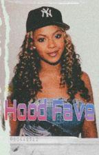 Hood Fave by BadGalNickiM