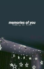 MEMORIES OF YOU by amshu_v