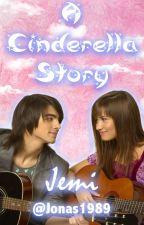 A Cinderella Story: Jemi by Jonas1989