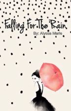 Falling For The Rain by alyssums