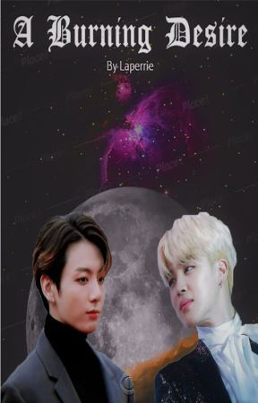 A Burning Desire || JIKOOK by laperrie2