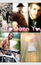 To Damn Young by Countrygirl2927