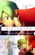 Mistletoe by siLv3ryG0ld
