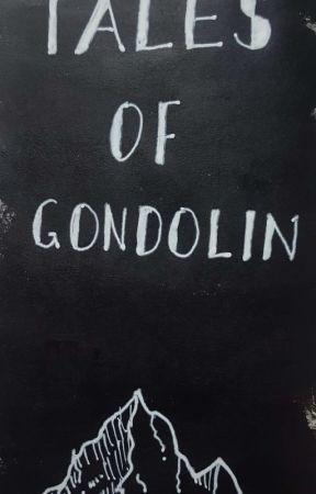 Tales of Gondolin by Silrien45