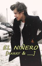 El Niñero [Harry & ___]♥ by crazy_angels