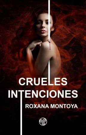 Crueles Intenciones © #PGP2020 #Wattys2020 by Mafia_Queen__R