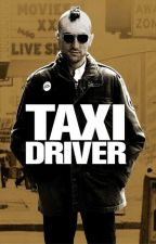 TAXI DRIVER by SuperwomanTrish