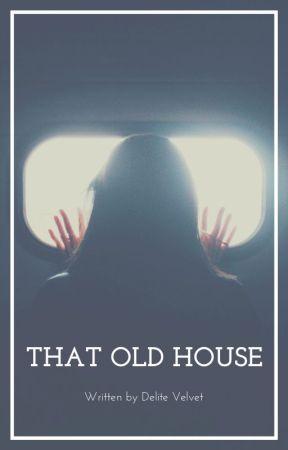 That Old House #thegrudgecontest by delitevelvet