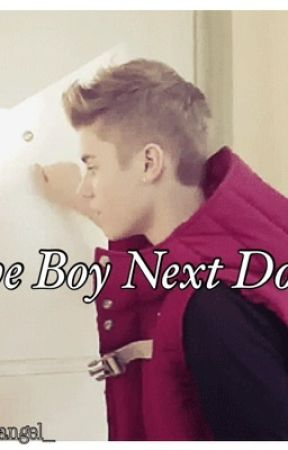 The Boy Next Door by lukessugarbaby