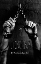 Mi condena (SlenderXJeff) by OokamiLawliet