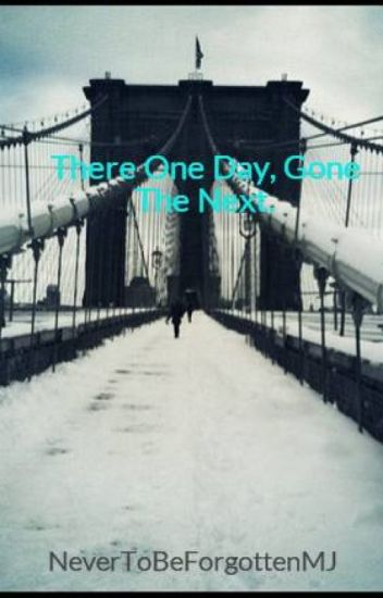 MJ Fantasy- There One Day, Gone The Next.