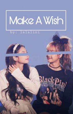 Make A Wish [Jenlisa One-Shot] by lalalini