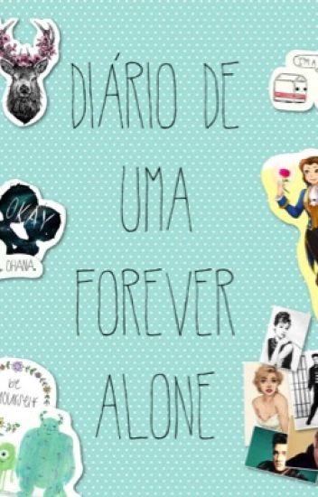 Diário de uma Forever Alone