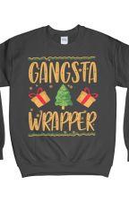 Gangsta Wrapper Sweater. Gangsta Wrapper Christmas Sweater. by x4djaclyn