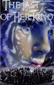 The Last of Her Kind (hobbit fanfic) by wildwolfmagic