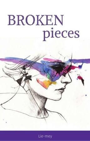 Broken Pieces by lie_mei