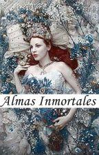 Almas Inmortales (Especies #1)/lenta actualización\ by EvaRowe