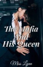 The Mafia And His Queen by baaby_stories