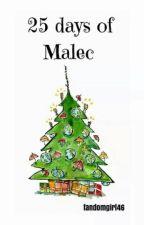25 Days of Malec by fandomgirl46