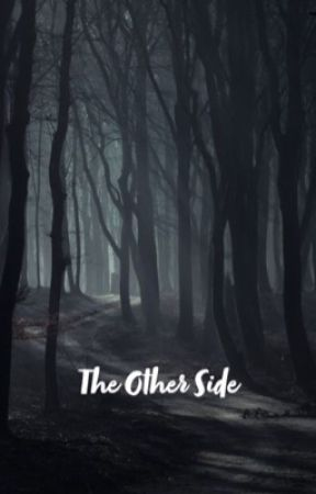 The Other Side by josieewritess