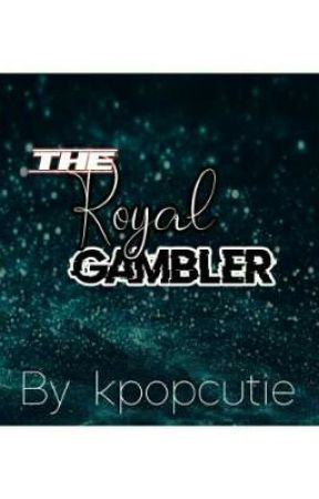 the royal gambler || bts || by teenslovetaylor1989