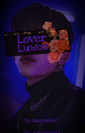 LOVER [Luwoo] by Junguwu143