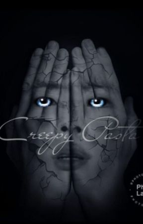 Creepypasta {HIATUS} by -Minty_Milk-