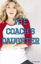 The Coach's Daughter by iwritenottalk