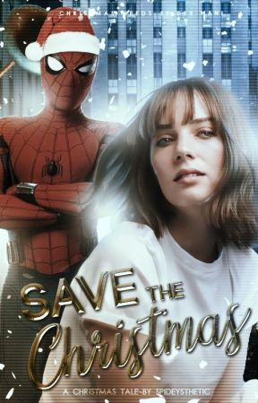 SAVE THE CHRISTMAS! ━ spider-man by spideysthetic