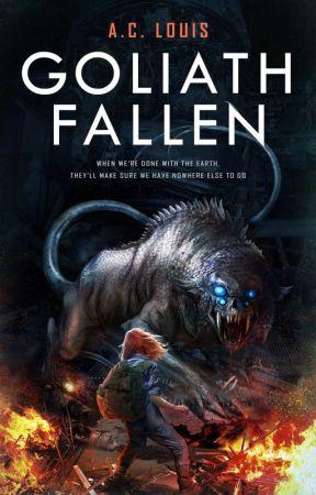 Goliath Fallen ✔ by aclouis