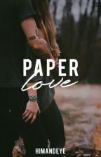 Paper Love by HimAndEye