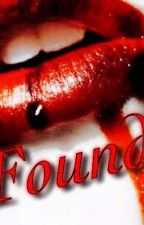 Found (Demetri Love story) ||rewritten|| by cara221x