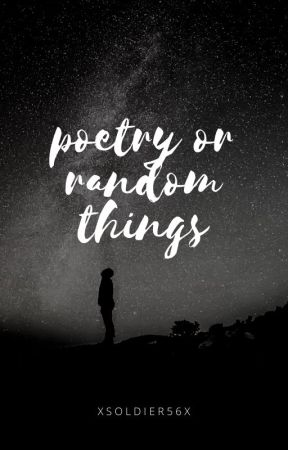 Book Of Poetry (or random quotes :s) by XSoldier56X