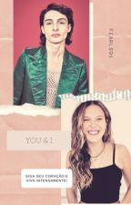 You & I |Fillie  {hiatus} by strangerswx