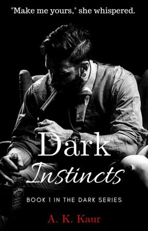Dark Instincts by AmandeepKaur654