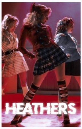 Heathers,El Musical  🎶 by hosslergab