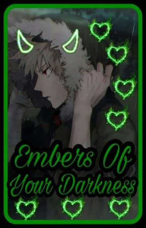 Embers Of Your Darkness(Gangster!Katsuki x Reader) by Amane800