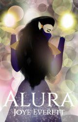 Alura | The Alura Trilogy, Book 1 [She-Ra 2018] ✔ by JoyeEverett715